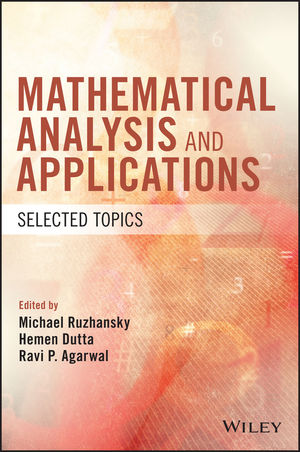 Edited volume  Mathematical Analysis and Applications: Selected